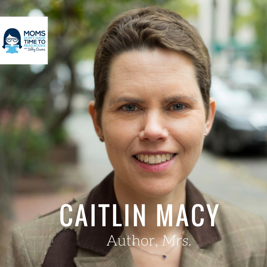 "Caitlin Macy, Author of ""Mrs."""