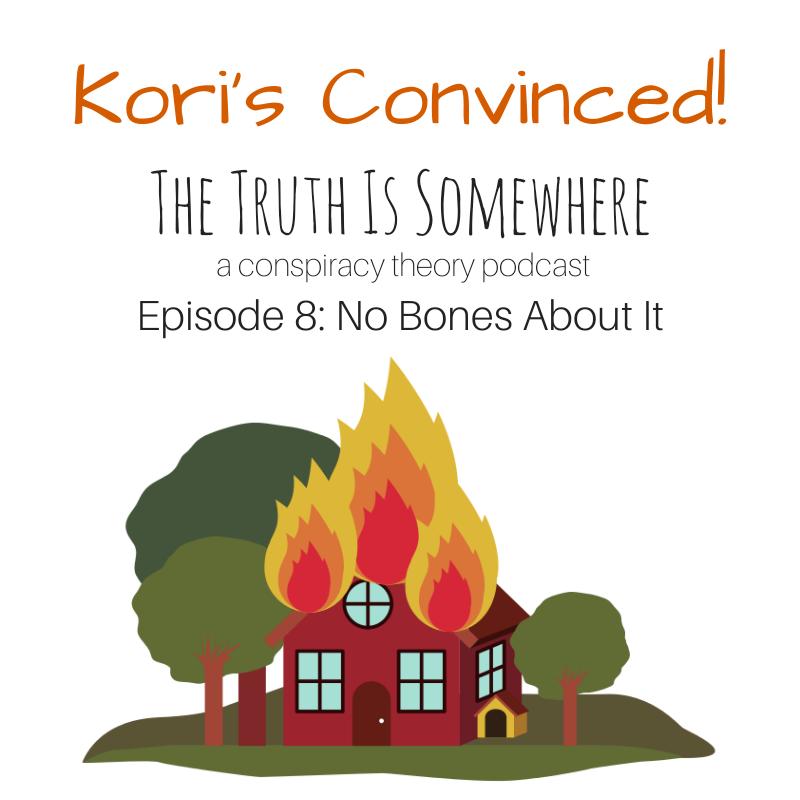 Episode 8: No Bones About It