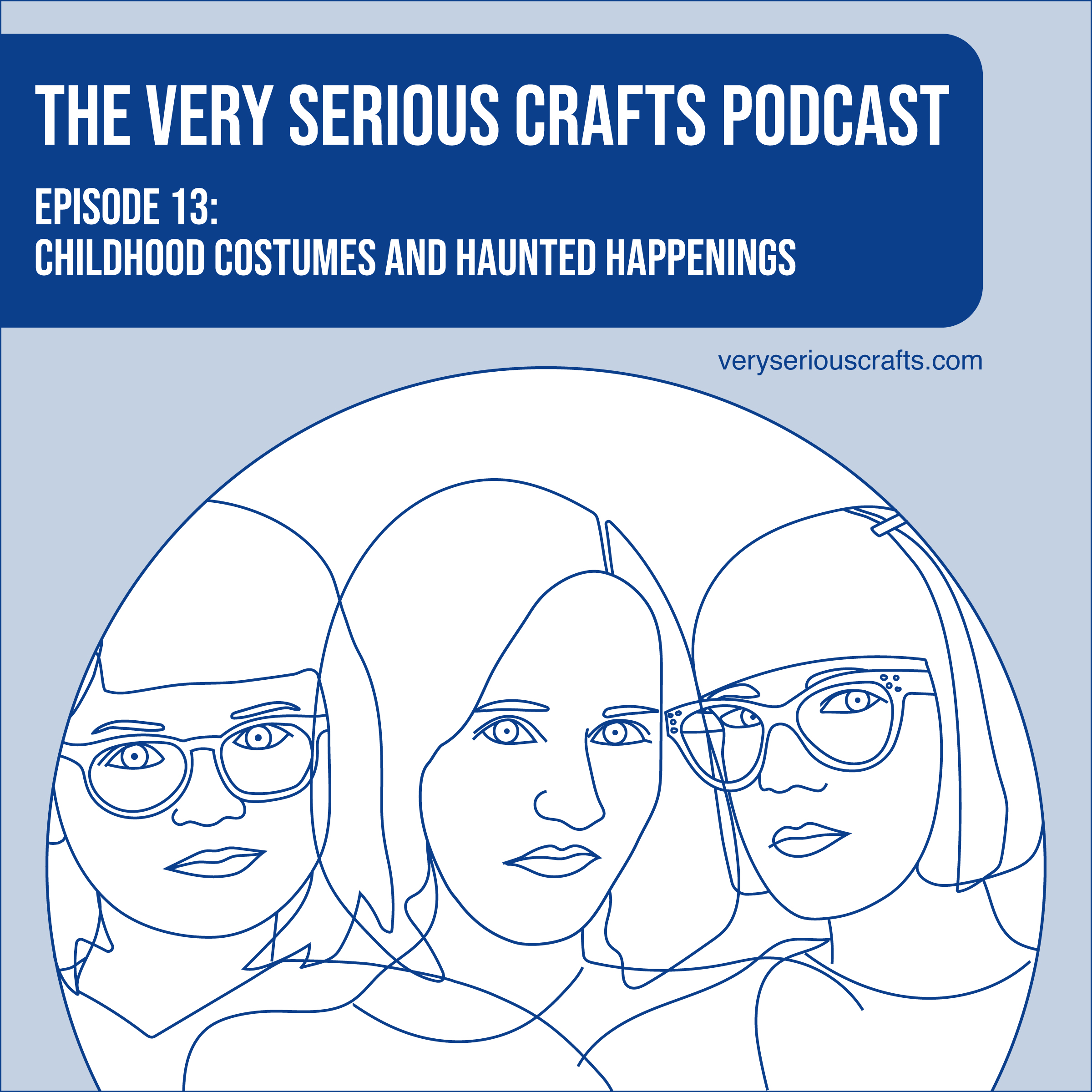 S1E13: Childhood Costumes and Haunted Happenings