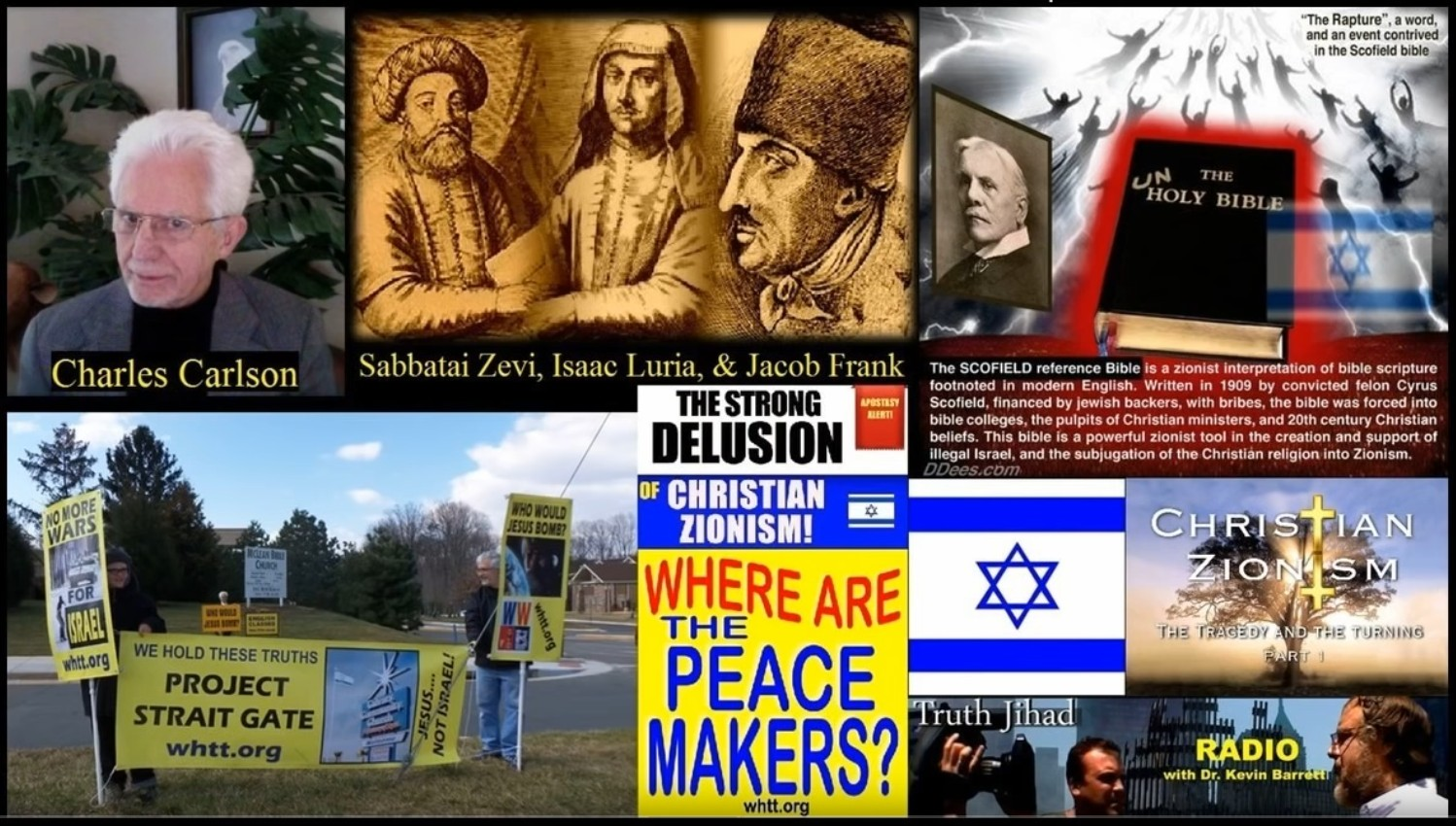 The Strong Delusions of Christian Zionists
