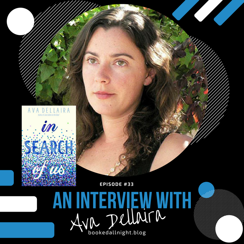 Episode #33: An Interview with Ava Dellaira