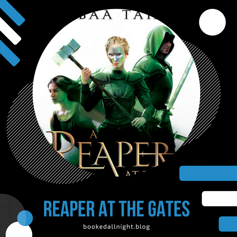 Episode #36: Reaper at the Gates