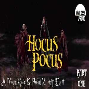 Ep.28: Hocus Pocus Pt.1