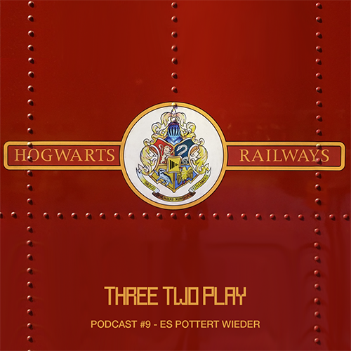 ThreeTwoPlay Podcast #9 - Es pottert wieder (Harry Podcast Teil 2)