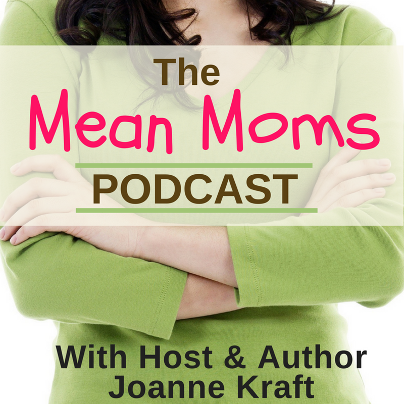 Welcome Mom!  Meet your host Joanne Kraft. Learn what she did for a living and why she believes God wired her to help moms.