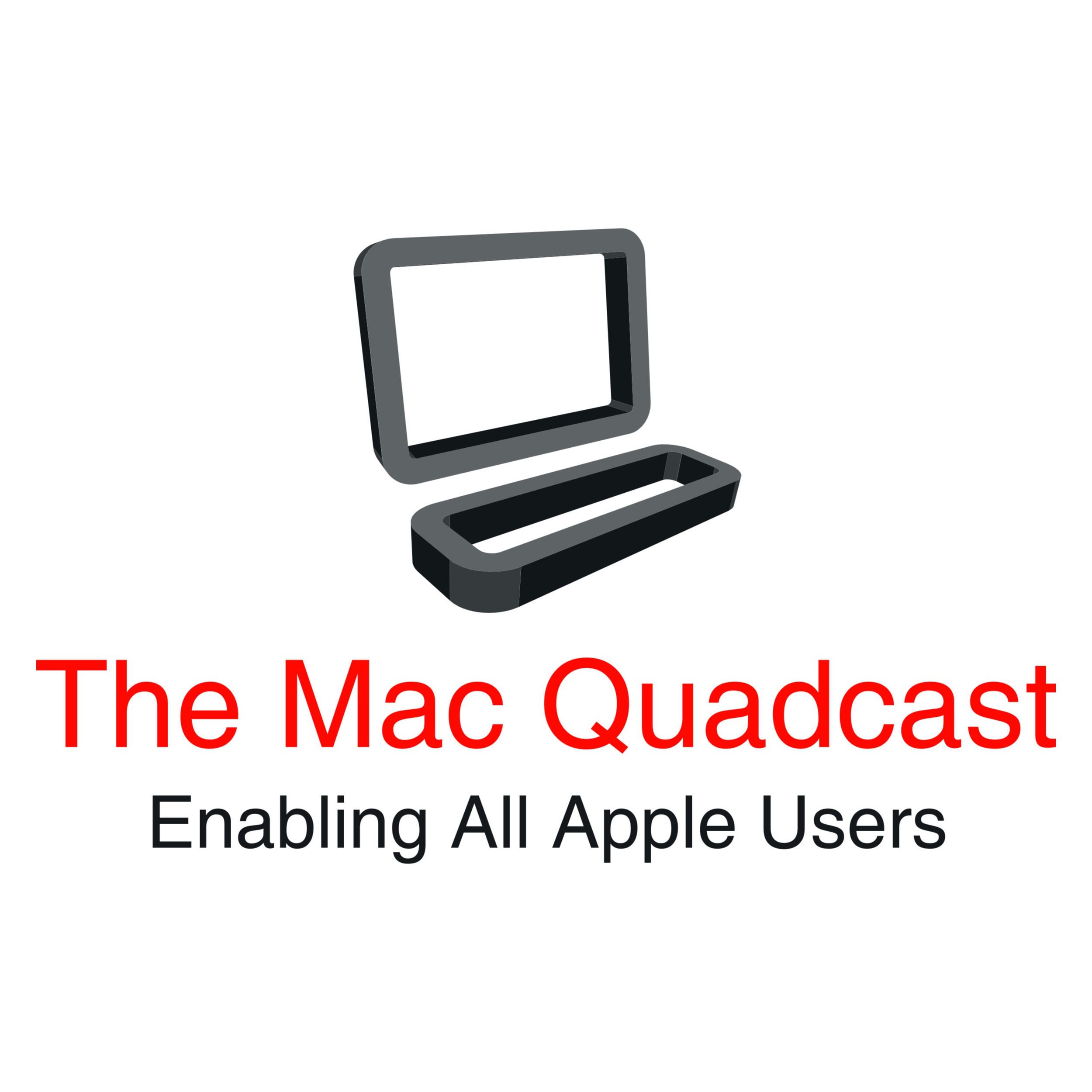 The Mac Quadcast - Ep. 10 (Interview with Dan Moren)