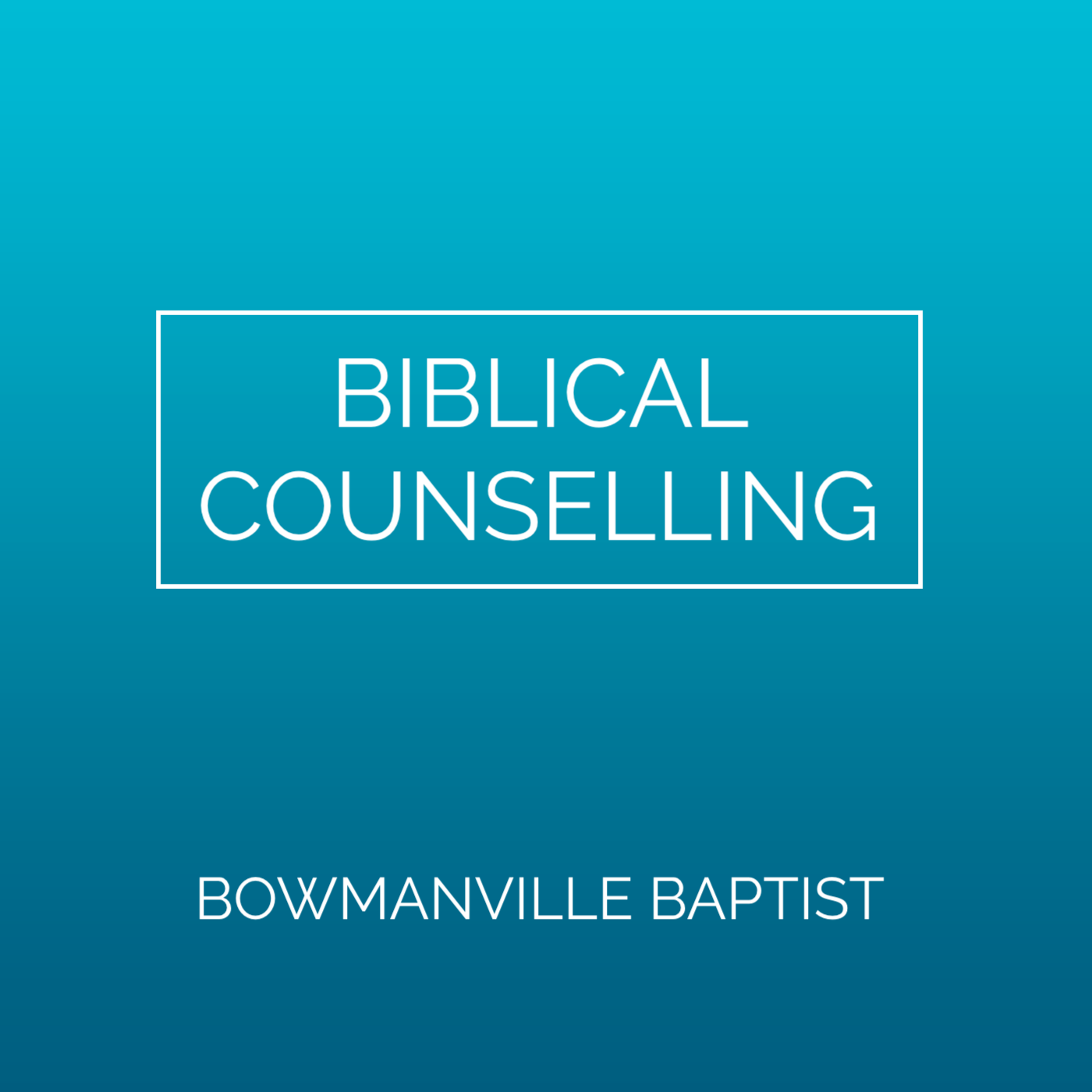 Theological Foundation of Biblical Counselling