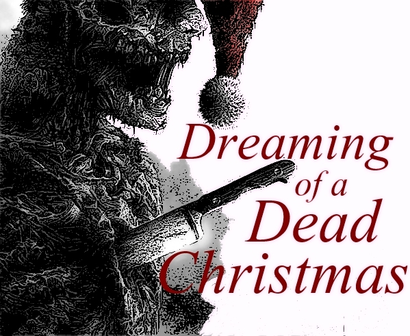 Dreaming of a Dead Christmas