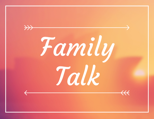 Family Talk: Establishing and Maintaining Peace