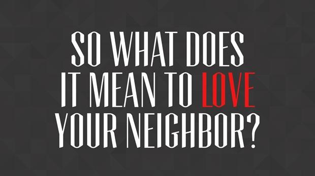 Love Your Neighbor Commandments
