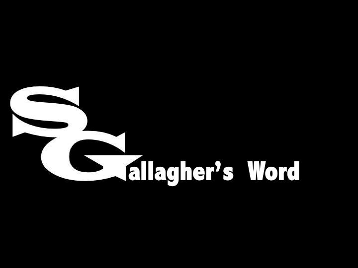 Gallagher's Word Podcast: April 14, 2014