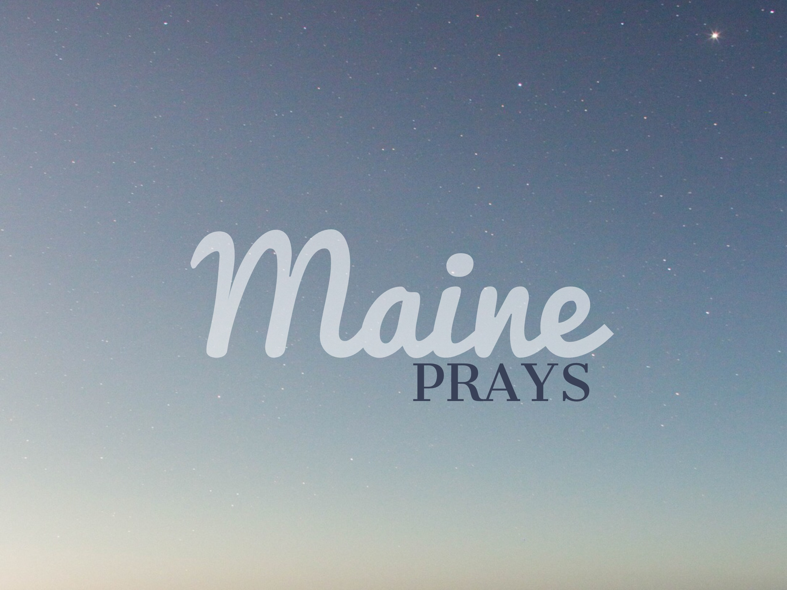 Maine Prays