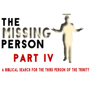 """The Missing Person"" Part IV w/ Pastor Michael Hughes"