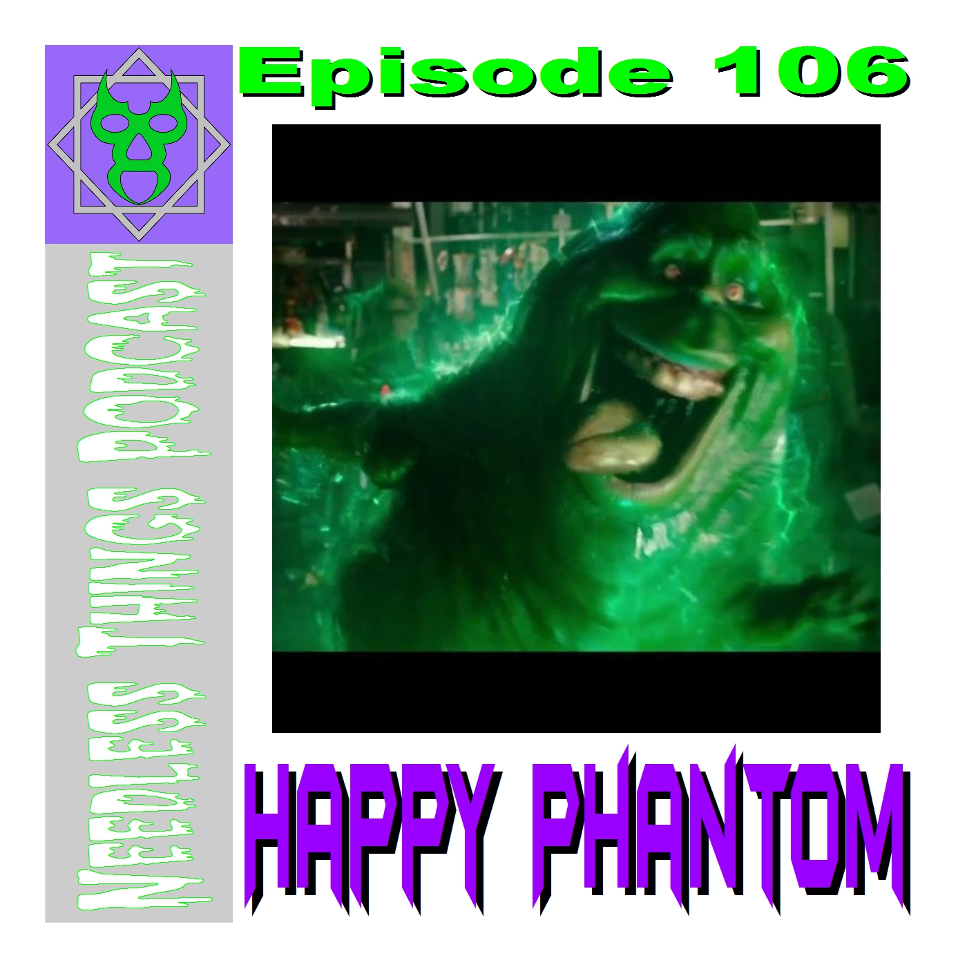 Needless Things Podcast 106 – Happy Phantom