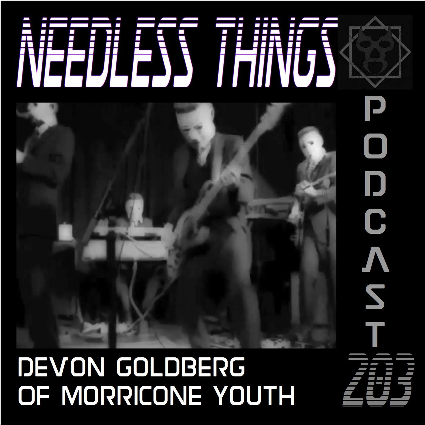Needless Things Podcast 203 – Devon Goldberg of Morricone Youth