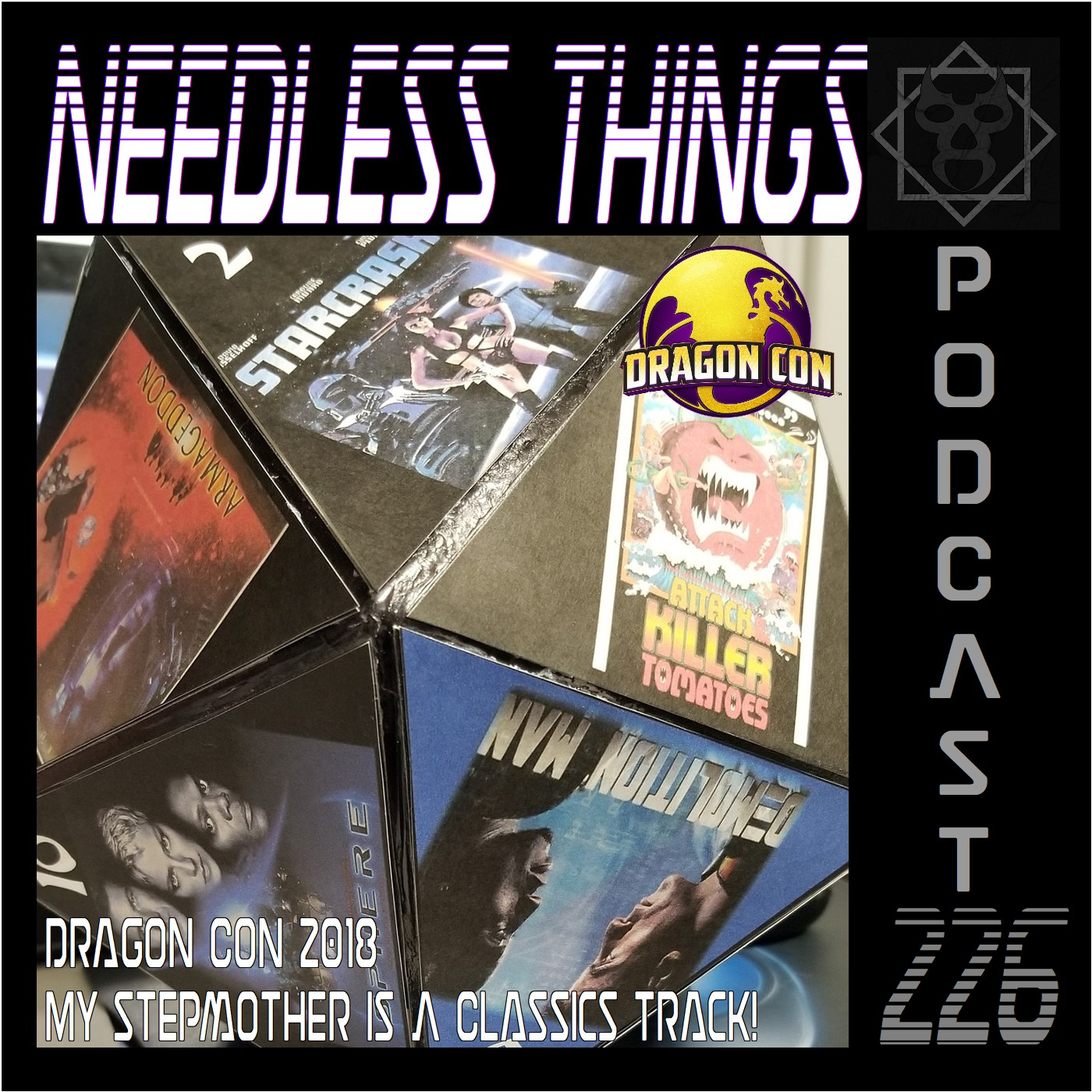 Needless Things Podcast 226 – Dragon Con 2018: My Stepmother Is A Classics Track!
