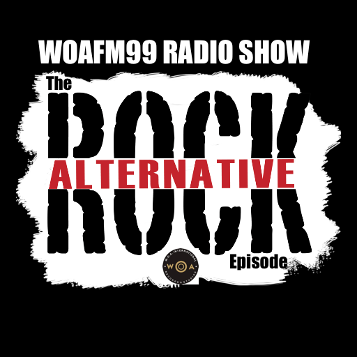 The Alternative Rock Episode - WOAFM99 Radio Show (Ep.4, S11)
