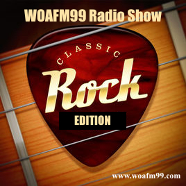The Classic Rock Edition - WOAFM99 Radio Show (Episode 6 / Season 12)