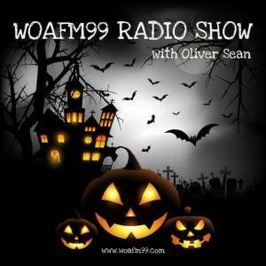 The Halloween Episode - WOAFM99 Radio Show (Episode 9/Season 14)