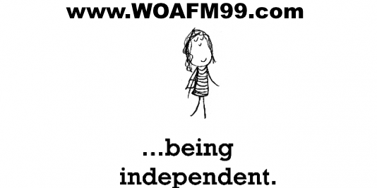 The Being Independent Episode - WOAFM99 Radio Show (Ep4/S13)