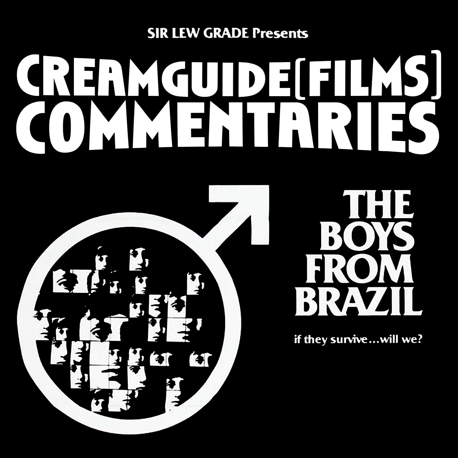 Creamguide (Films) Commentaries: The Boys From Brazil