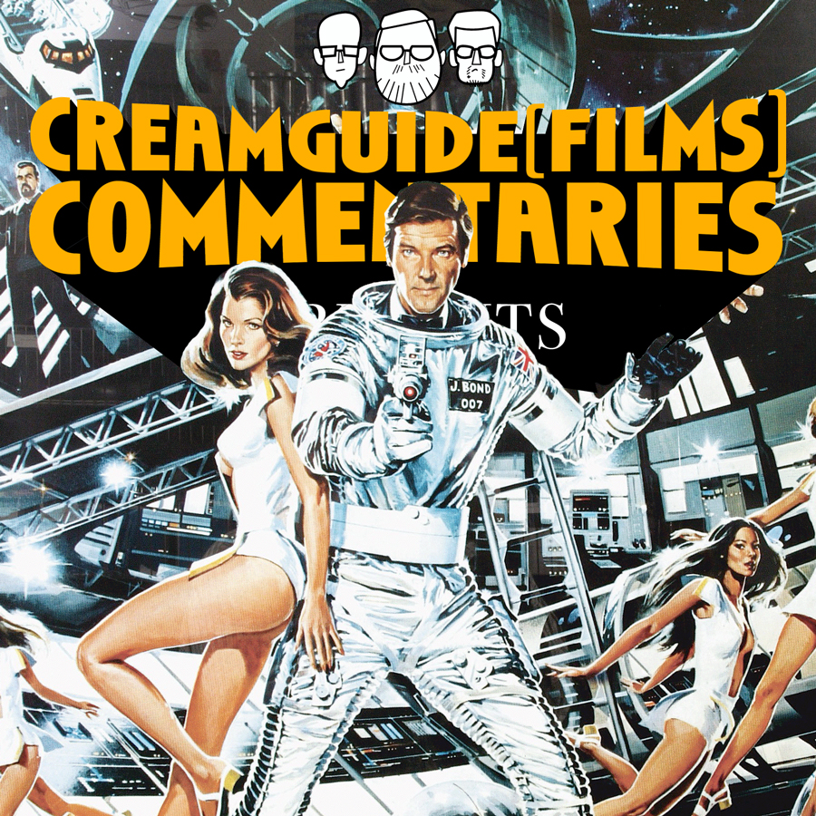 Creamguide (Films) Commentaries: Moonraker