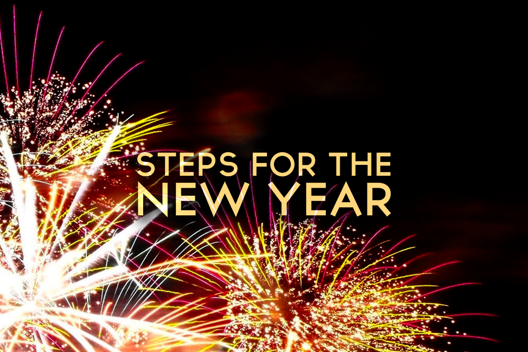 """Steps for the New Year"" Phillippians 3:12-14"