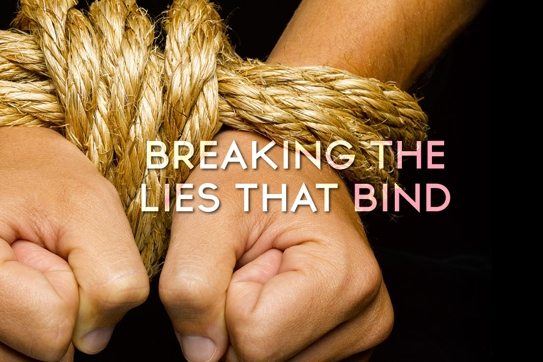 Breaking the Lies That Bind: Part 6; I Should Be Able to Change Overnight
