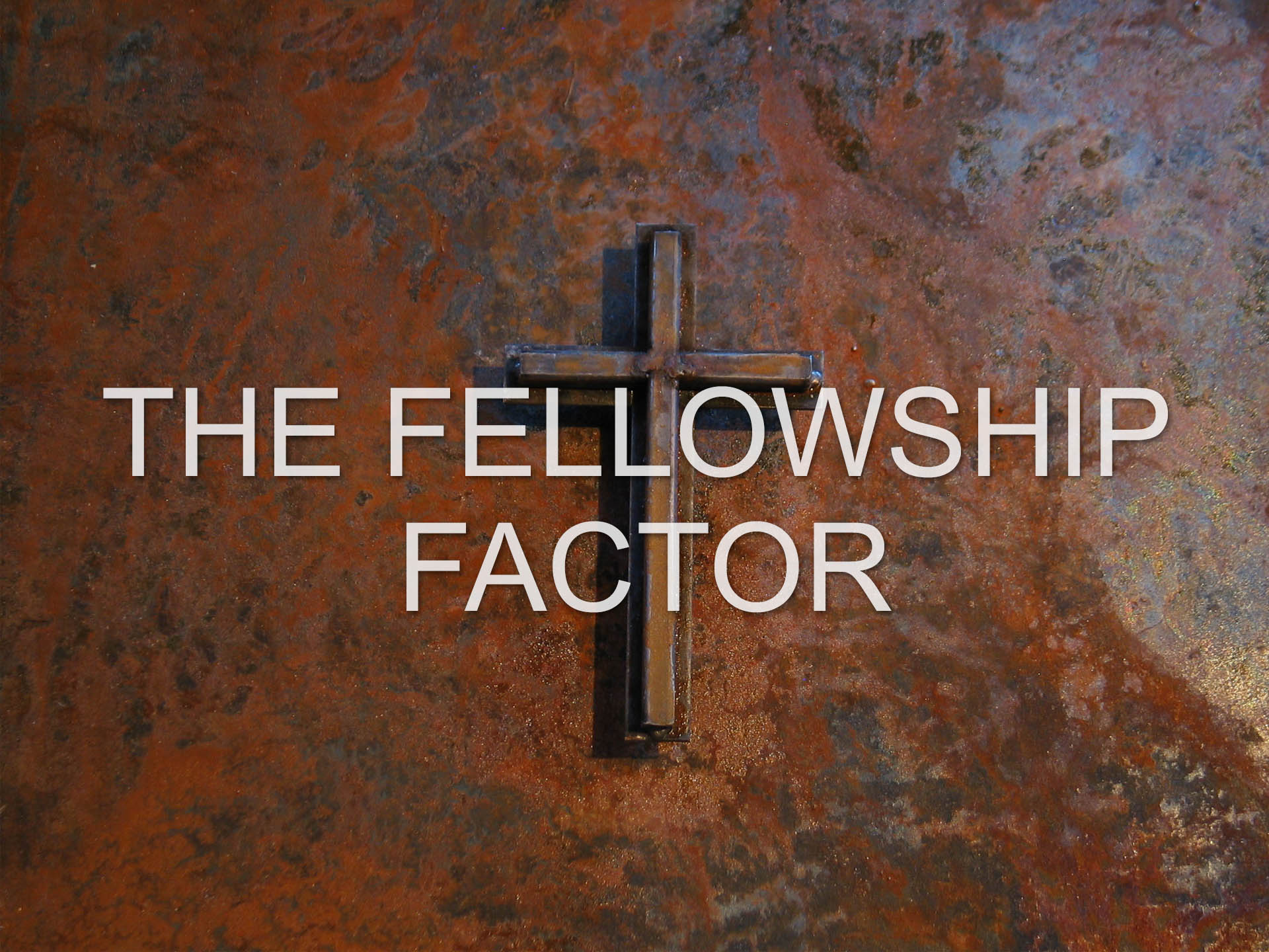 The Fellowship Factor