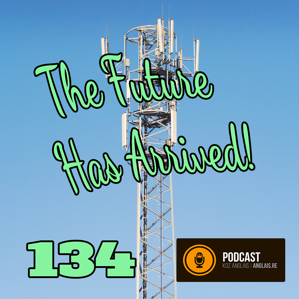 134 - The Future Has Arrived - Vocabulary