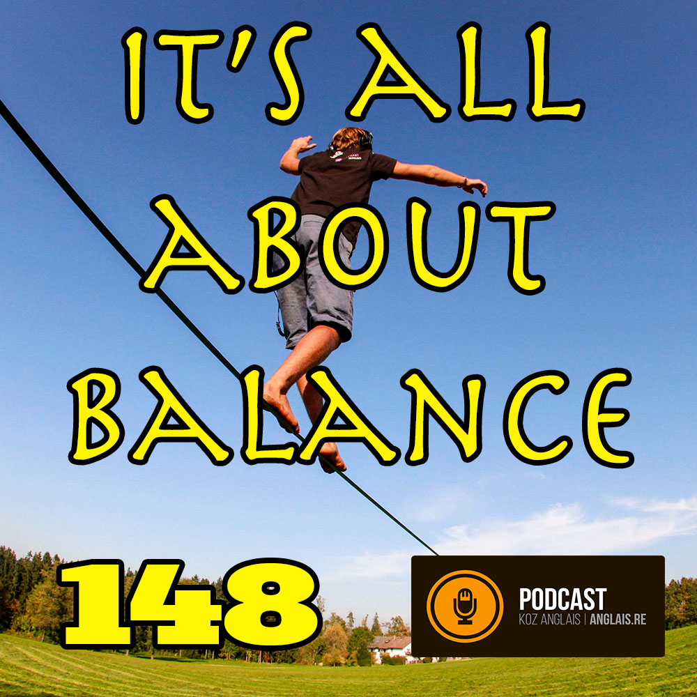 148 - It's All About Balance - Slow