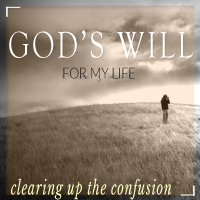 God's Will for my Life-Part 1 - Clearing Up the Confusion- Pastor Clark Whitten