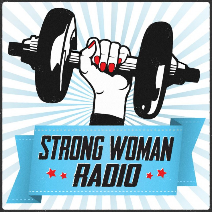 Strong Woman Radio, Episode 11