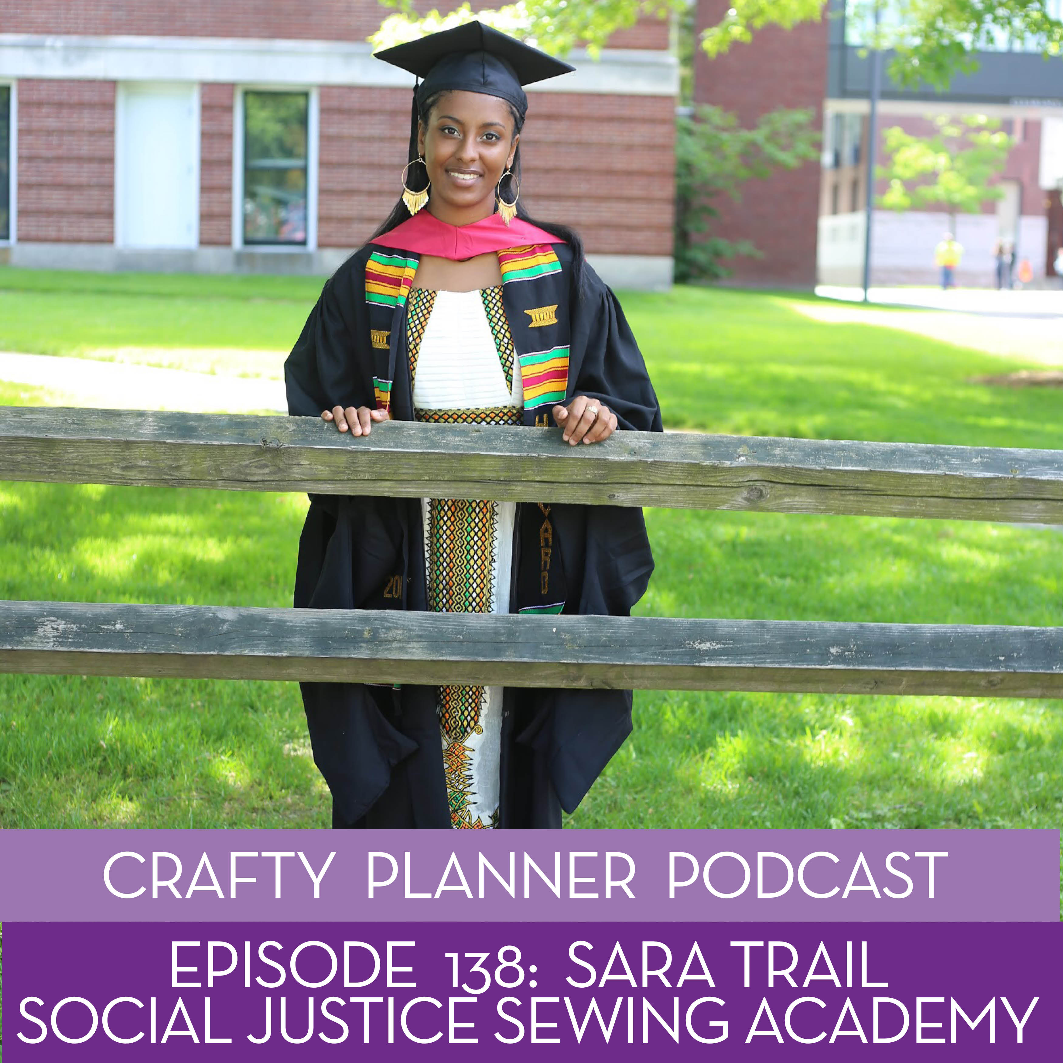 Sara Trail and the Social Justice Sewing Academy {Episode #138}