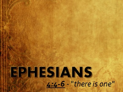 There is One - Ephesians 4:4-6 (Jeremy Bowling)