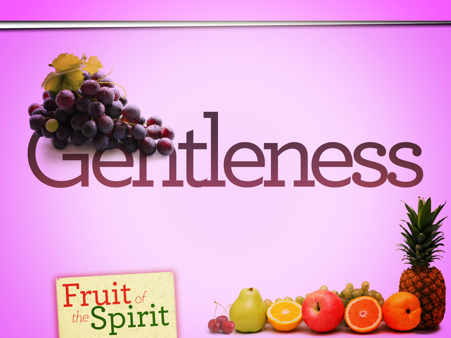 Gentleness - Fruit of the Spirit (Jeremy Bowling)