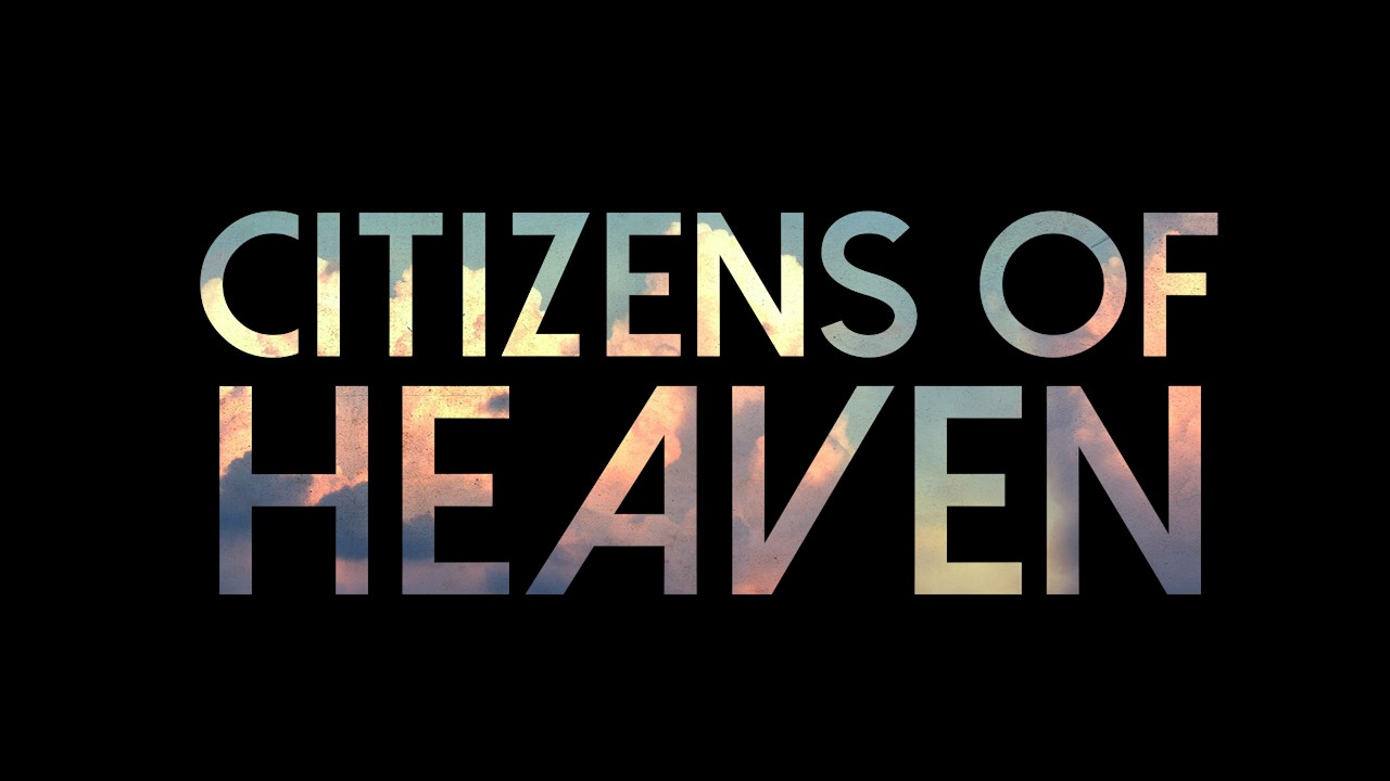 Peace in the Midst of Chaos, Part 5 of Citizens of Heaven