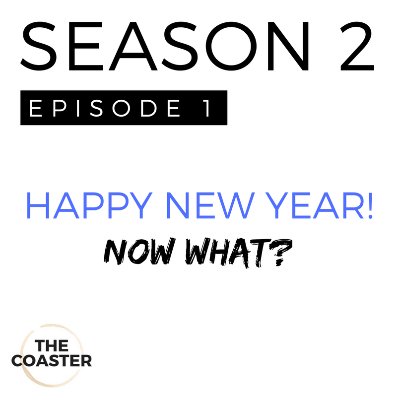 HAPPY NEW YEAR! ...NOW WHAT?! - S2E1
