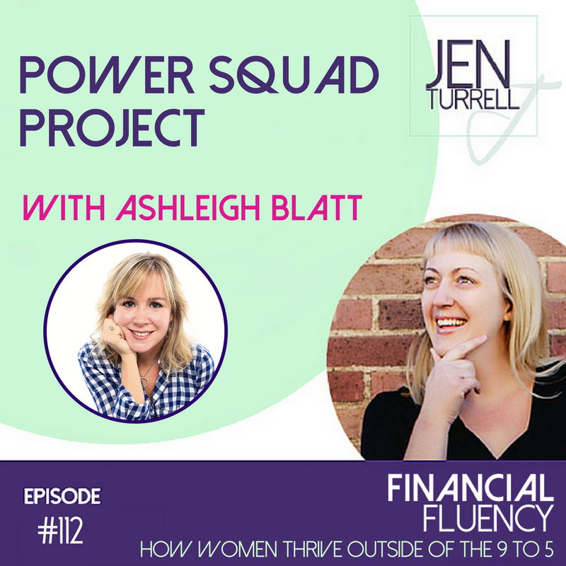 #112 - Power Squad Project with Ashleigh Blatt