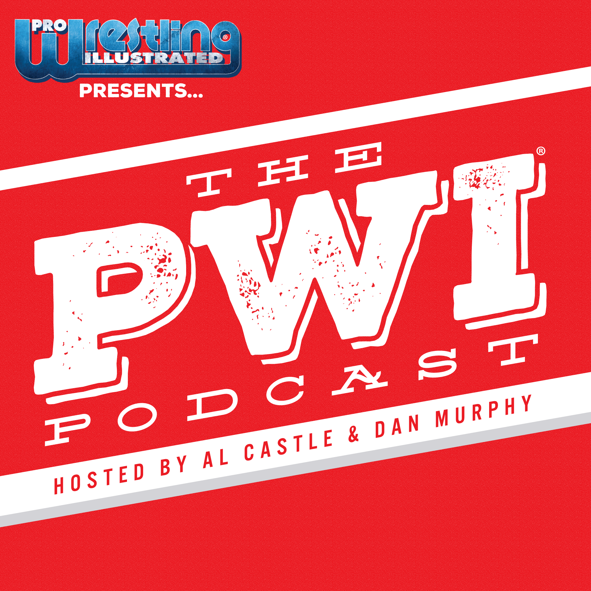 Pro Wrestling Illustrated Presents: The PWI Podcast (Episode 89)