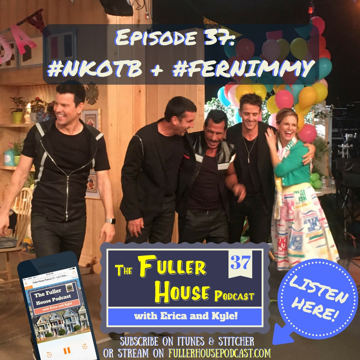 Fuller House Podcast 37 - Fan-girling it up over the New Kids on the Block + S1:E12 Save the Dates Recap
