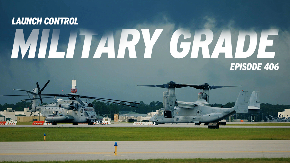 Launch Control 406: Military Grade