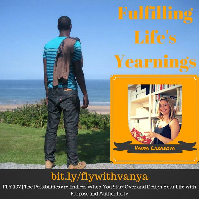FLY 107 | The Possibilities are Endless When You Start Over and Design Your Life with Purpose and Authenticity w/ Vanya Lazarova
