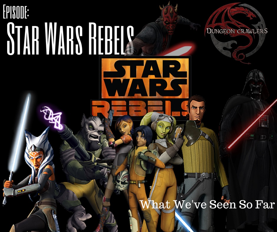 Star Wars Rebels - What We've Seen So Far