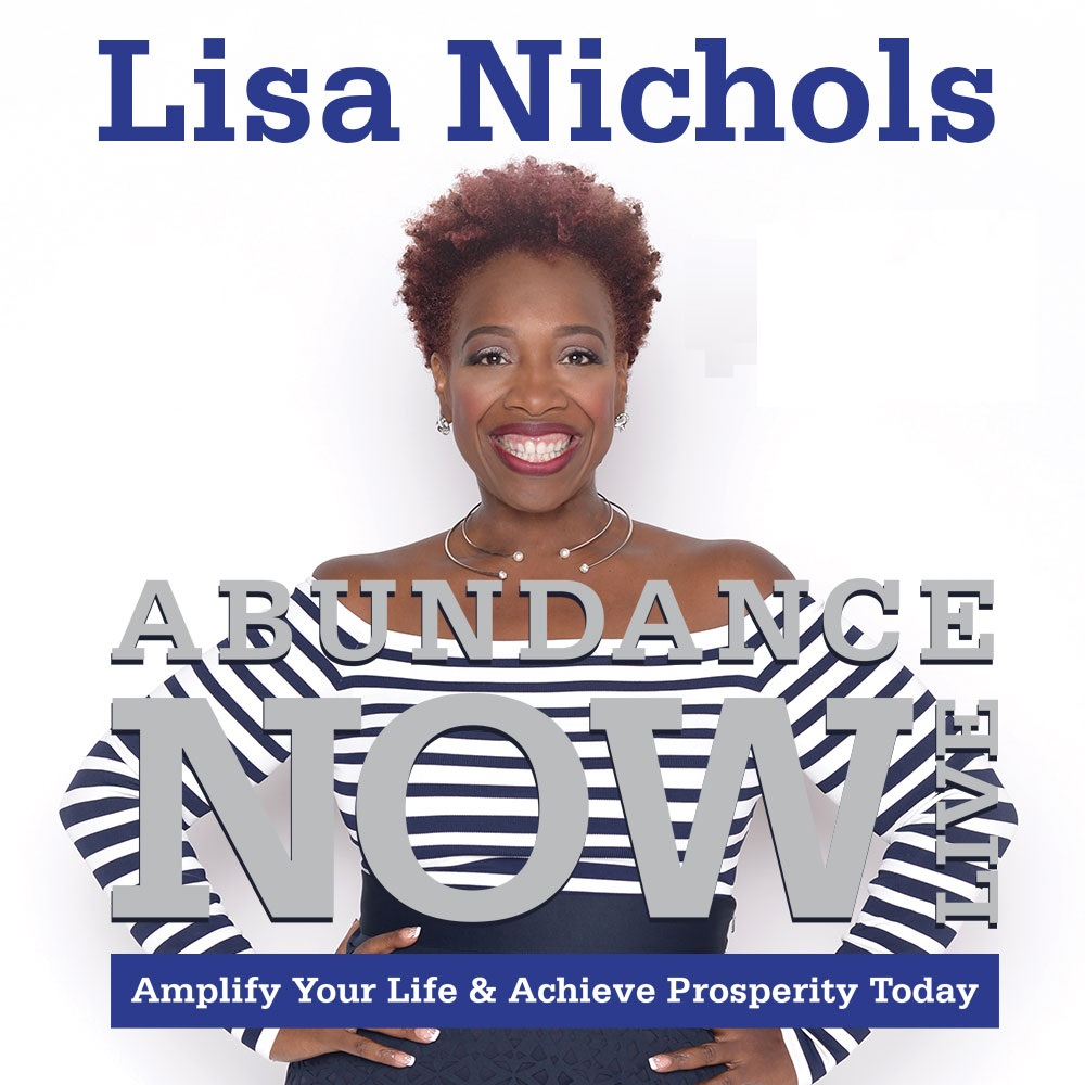 Abundance Now Interview with Lisa Nichols