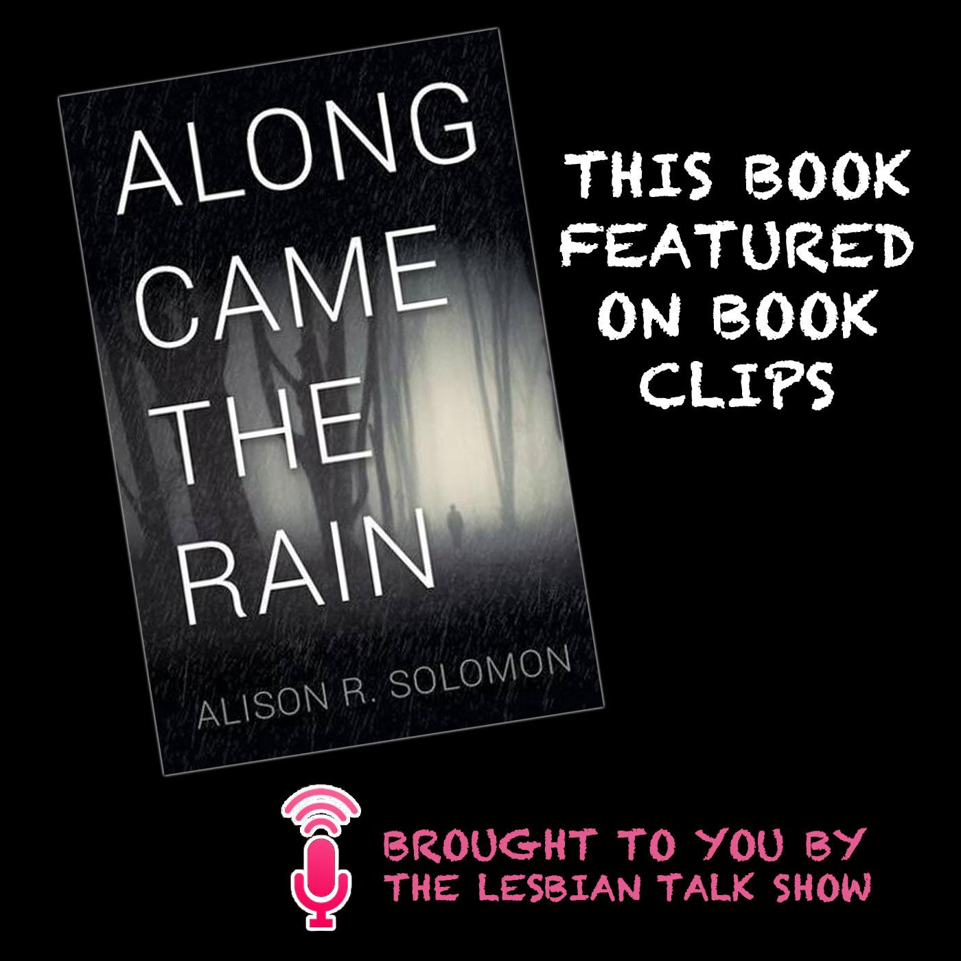 Book Clips: Along Came The Rain by Alison R Solomon