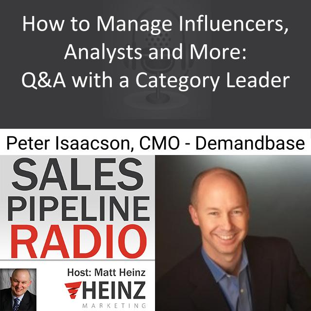 How to Manage Influencers Analysts and More:  Q & A with a Category Leader