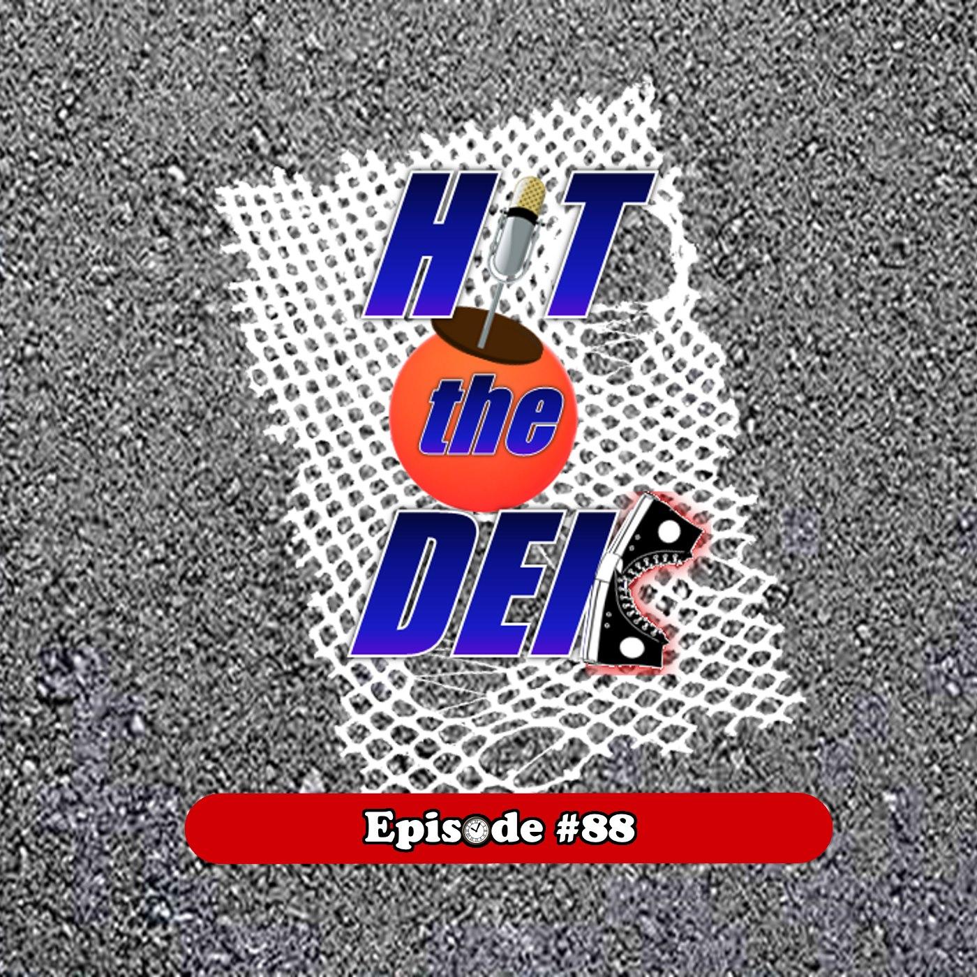 HIT the DEK Episode 88 - Char Cool