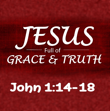 FULL OF GRACE AND TRUTH DOWNLOAD