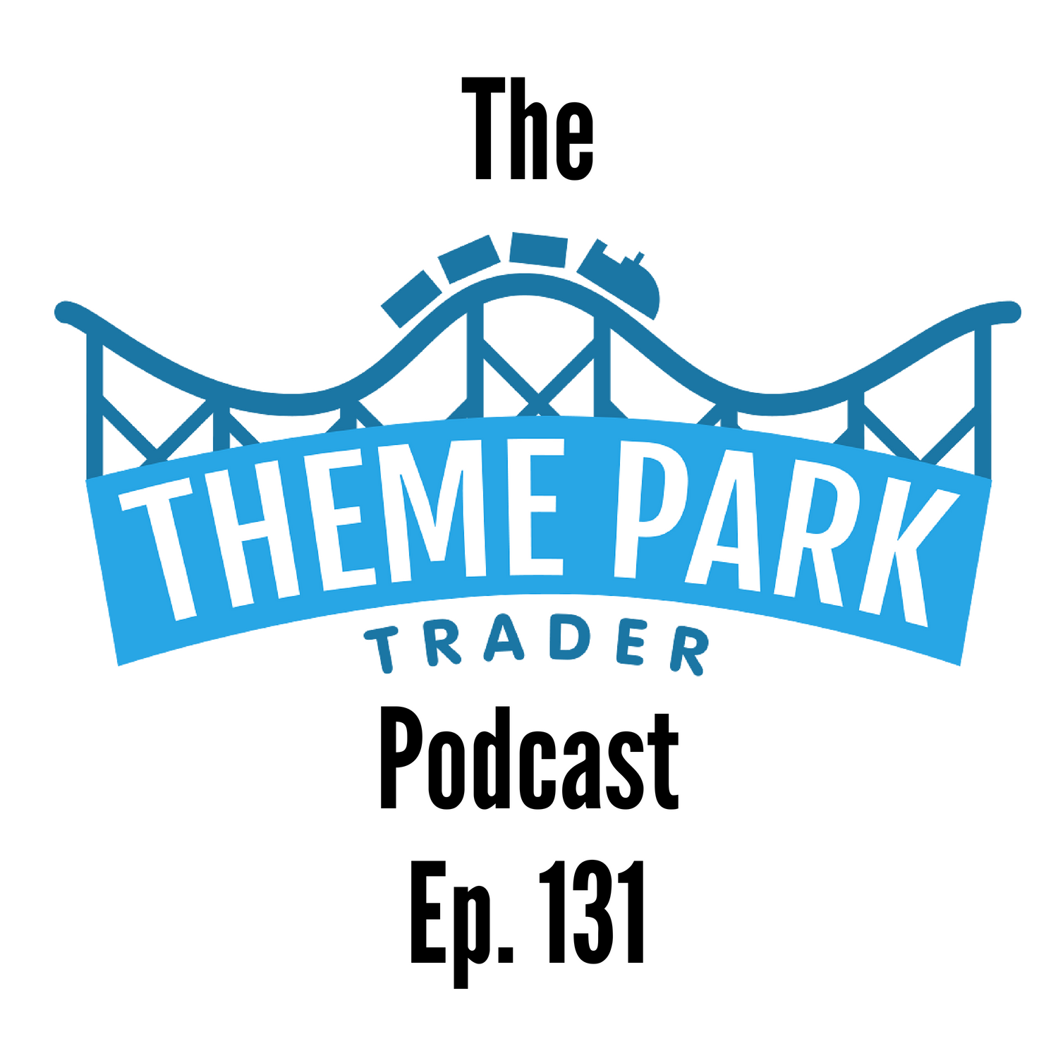 Episode 131 - What Attractions Would We Not Bother Waiting for at Magic Kingdom